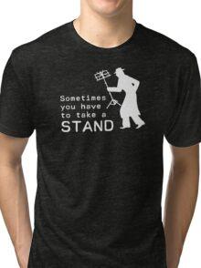 Take a Stand Tri-blend T-Shirt