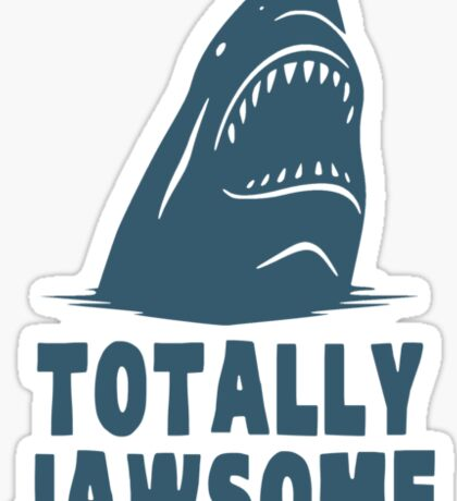Totally Jawsome Awesome Shark Sticker