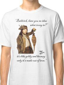 The Wisdom of Baldrick Classic T-Shirt