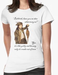 The Wisdom of Baldrick Womens Fitted T-Shirt