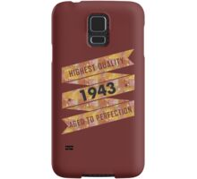 Highest Quality 1943 Aged To Perfection Samsung Galaxy Case/Skin