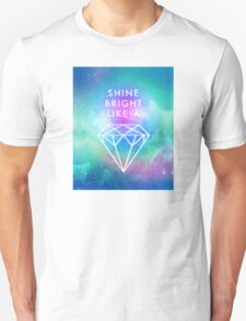 Shine bright like a <> Unisex T-Shirt