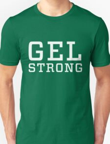 Gel Strong - White Text T-Shirt