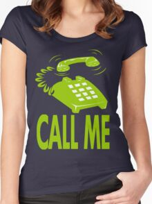 CALL ME-6 Women's Fitted Scoop T-Shirt