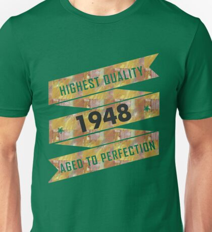 Highest Quality 1948 Aged To Perfection Unisex T-Shirt