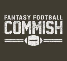 Fantasy Football Commish by TheShirtYurt