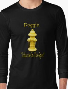 "Doggie ""Johnny-On-The-Spot""! Long Sleeve T-Shirt"