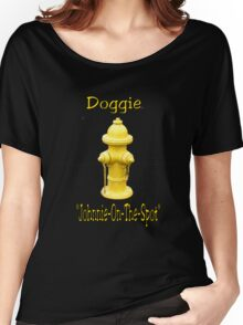 """Doggie """"Johnny-On-The-Spot""""! Women's Relaxed Fit T-Shirt"""