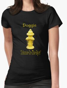 """Doggie """"Johnny-On-The-Spot""""! Womens Fitted T-Shirt"""