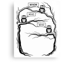 Funny Owls Saying Who/Whom - Comic Cartoon Canvas Print
