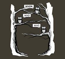 Funny Owls Saying Who/Whom - Comic Cartoon Unisex T-Shirt