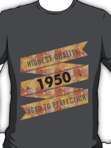 Highest Quality 1950 Aged To Perfection T-Shirt