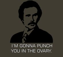 "Ron Burgundy - ""I'm gonna punch you in the ovary"" Unisex T-Shirt"