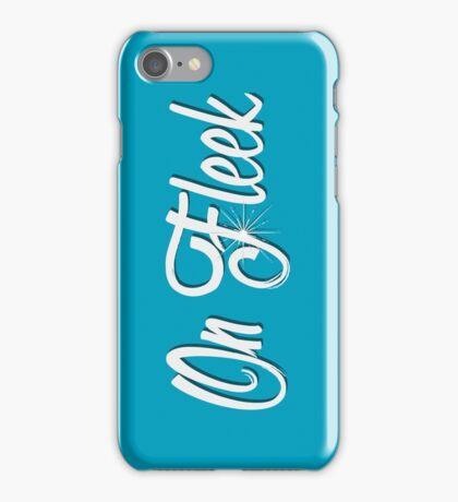 On Fleek iPhone Case/Skin
