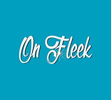 On Fleek by Sol Noir Studios