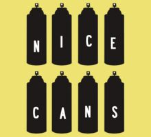 Nice Cans by Artnepo