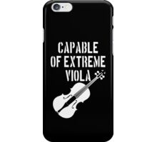 Capable of Extreme Viola iPhone Case/Skin