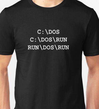 C:\DOS, C:\DOS\RUN, RUN\DOS\RUN Unisex T-Shirt