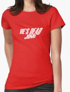 He's Dead, Jim! Womens Fitted T-Shirt