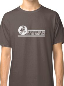 In Space No One Can Hear You Phone Home Classic T-Shirt