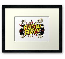 Plug In Baby Framed Print