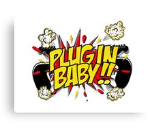 Plug In Baby Canvas Print