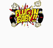 Plug In Baby Unisex T-Shirt