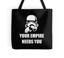 Your Empire Needs You Tote Bag