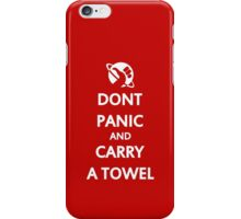 Don't Panic and Carry a Towel iPhone Case/Skin