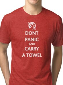 Don't Panic and Carry a Towel Tri-blend T-Shirt