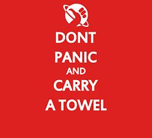 Don't Panic and Carry a Towel Unisex T-Shirt