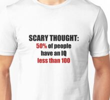 Scary Thought #1 Unisex T-Shirt
