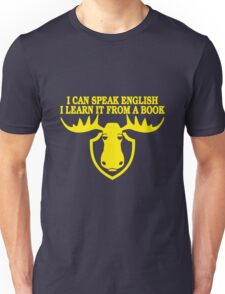 I Can Speak English, I Learn It From a Book Unisex T-Shirt