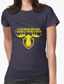 I Can Speak English, I Learn It From a Book Womens Fitted T-Shirt