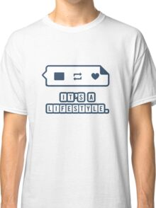 It's a Lifestyle (Dark Outline) Classic T-Shirt