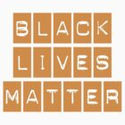 Black Lives Matter (ORANGE STICKER) by BroadcastMedia