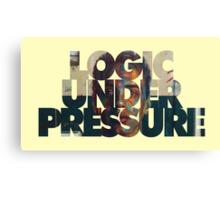 Logic Under Pressure Canvas Print