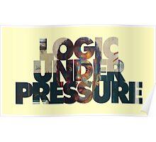 Logic Under Pressure Poster