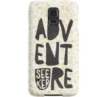 adventure seeker Samsung Galaxy Case/Skin