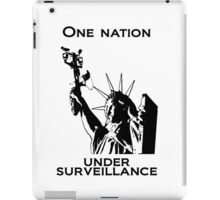 One Nation Under Surveillance  iPad Case/Skin