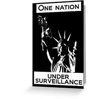 One Nation Under Surveillance  Greeting Card