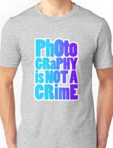 photography is not a crime Unisex T-Shirt