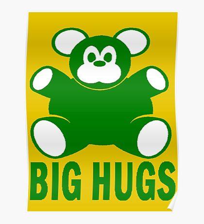 BIG HUGS Poster