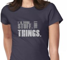 Stuff, Lori. Things. Womens Fitted T-Shirt