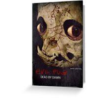 evil dead pug Greeting Card