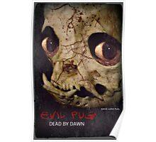 evil dead pug Poster