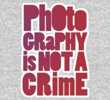photography is not a crime 2.0 by animo