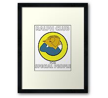 Ralph club for special people Framed Print