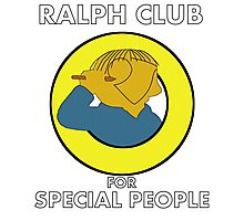 Ralph club for special people Photographic Print