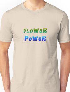 Flower Power 1 Unisex T-Shirt